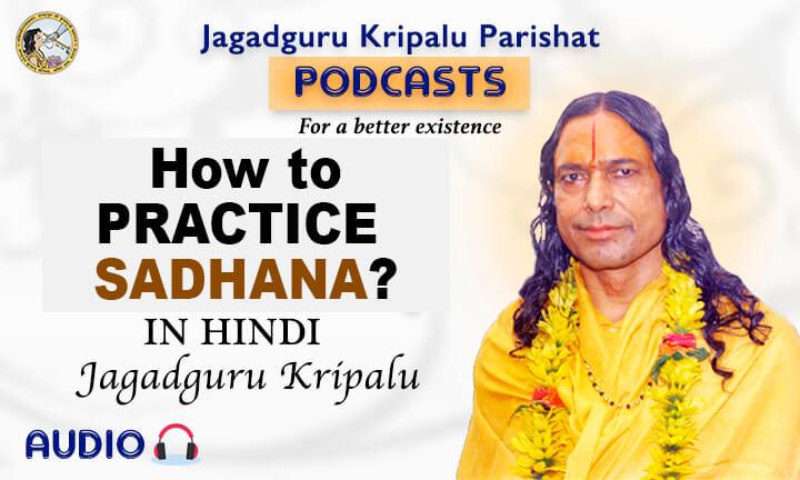How to Practice Sadhana?
