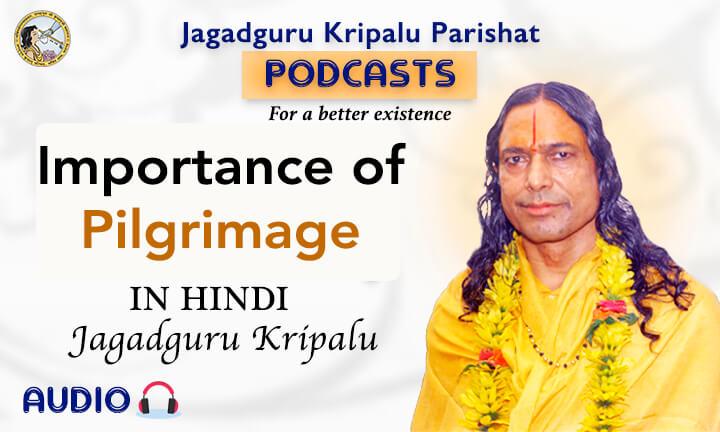 Importance of Pilgrimage